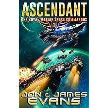 Ascendant (The Royal Marine Space Commandos Book 3)