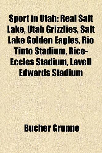 sport-in-utah-real-salt-lake-utah-grizzlies-salt-lake-golden-eagles-rio-tinto-stadium-rice-eccles-st