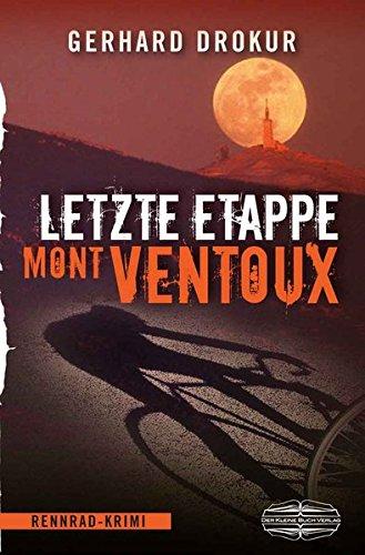 Image of Letzte Etappe Mont Ventoux: Rennrad-Krimi