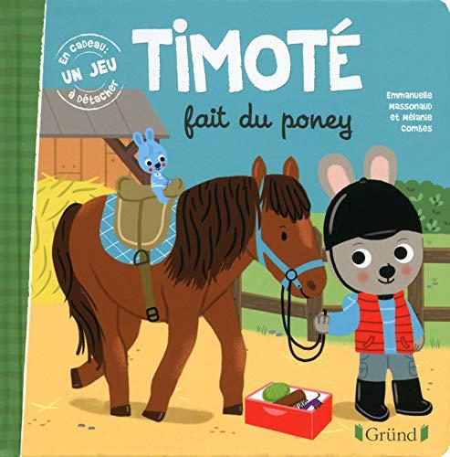 Timoté fait du poney par Emmanuelle MASSONAUD