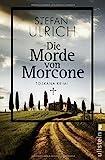 Die Morde von Morcone:... von Stefan Ulrich