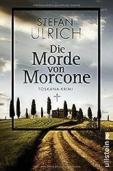 Die Morde von Morcone: Toskana-Krimi