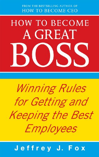 Boss Frog (How To Become A Great Boss: Winning rules for getting and keeping the best employees (English Edition))