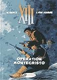 XIII Vol.15: Operation Montecristo (XIII (Cinebook))