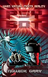 PsyBot: A Novel of the Near Future (English Edition)