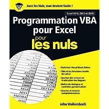 Programmation VBA pour Excel 2010, 2013 et 2016 pour les Nuls