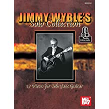 Jimmy Wyble's Solo Collection (English Edition)