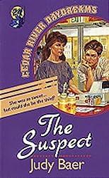 The Suspect (Cedar River Daydreams #24) by Judy Baer (1996-05-02)