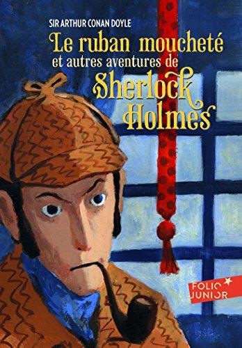 Le ruban moucheté et autres aventures de Sherlock Holmes par Arthur Conan Doyle