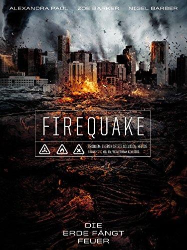 Firequake- Die Erde fängt Feuer