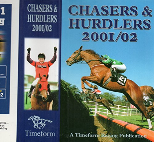 Chasers and Hurdlers 2001/2002 por Timeform