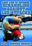 Brendan Buckley: última línea de defensa: scrambling contra ataques de pierna (DVD)