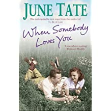 When Somebody Loves You: Danger and romance abound in this gripping saga