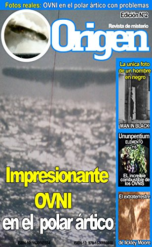 Fotos REALES de un OVNI en el circulo polar ártico (Misterio): Origen 2 - La revista del misterio por Juan Juarez