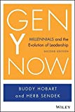 Gen Y Now: Millennials and the Evolution of Leadership 2nd edition by Hobart, Buddy, Sendek, Herb (2014) Hardcover