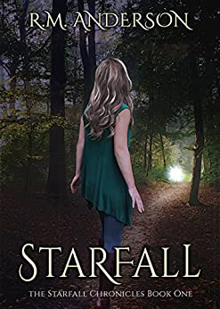Starfall (The Starfall Chronicles Book 1) by [Anderson, R.M.]
