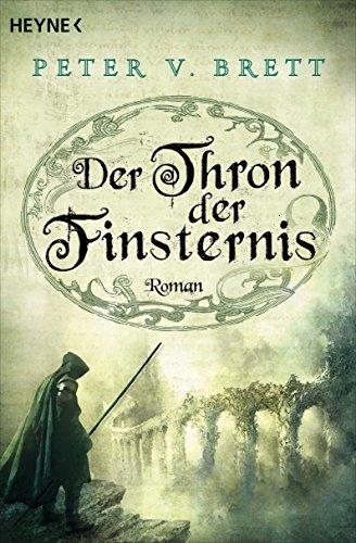 Buchseite und Rezensionen zu 'Der Thron der Finsternis: Roman (Demon Zyklus, Band 4)' von Peter V. Brett