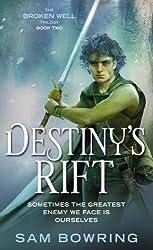 Destiny's Rift (Broken Well Trilogy Book 2) (English Edition)