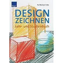 Designzeichnen: Lehr- und Übungsbuch
