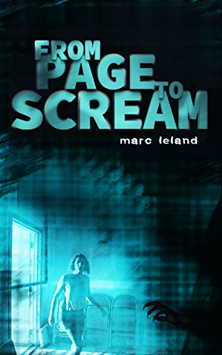 From Page to Scream: The Making of an Independent Horror Movie (English Edition) (Video-wechsler)