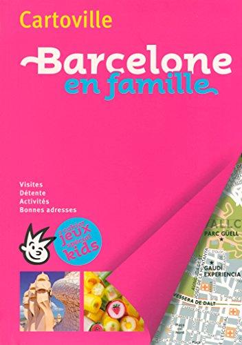 Barcelone en famille (Cartoville) por Collectifs
