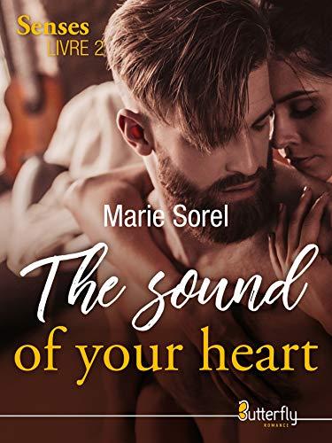 The sound of your heart: The senses, Livre 2 par Marie Sorel
