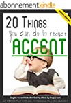 20 Things You Can Do to Reduce Accent...