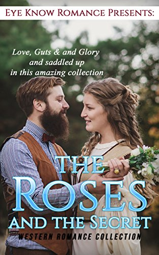 ROMANCE: The Roses and the Secrets (English Edition)
