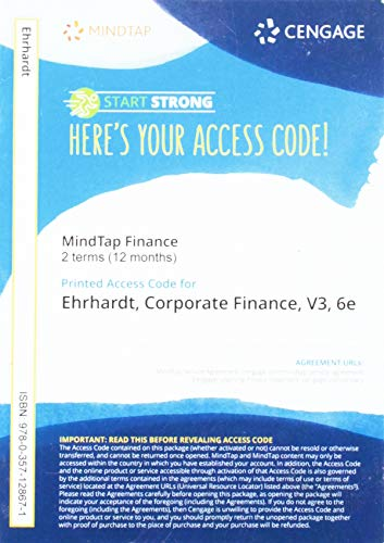 MindTapV3.0 for Ehrhardt/Brigham's Corporate Finance: A Focused Approach, 2 terms Printed Access Card (MindTap Course List)