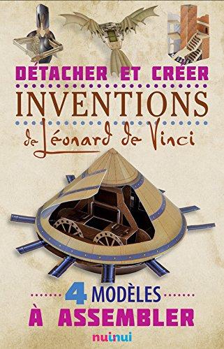 Détache... et crée les inventions de Léonard de Vinci