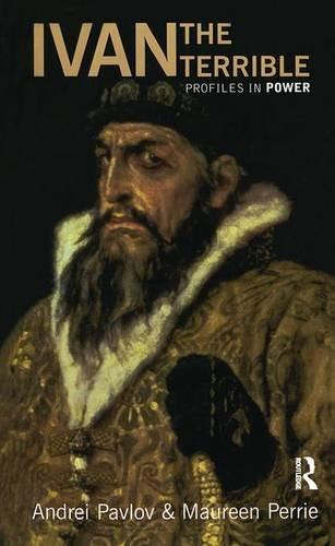 Ivan the Terrible (Profiles In Power)