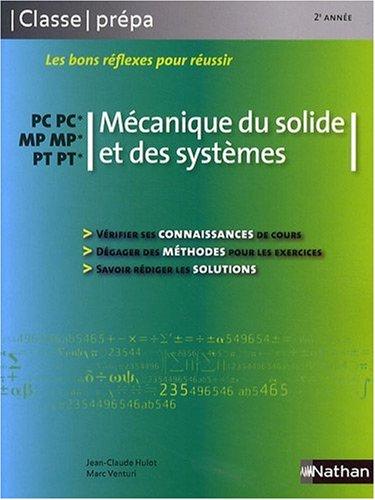 Mécanique du solide et des systèmes PC-PC*/ MP-MP*/ PT-PT* - 2e année