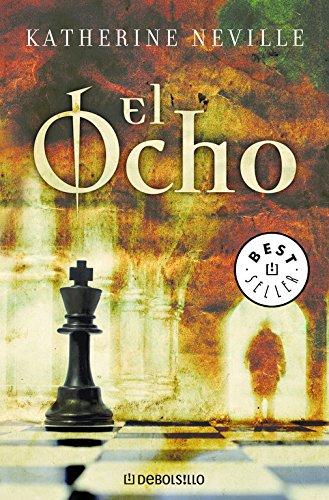 El Ocho/ The Eight (Best Seller) por Katherine Neville