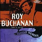 Roy Buchanan: Guitar Heroes - Roy's Bluz (Label: Zounds) (Audio CD)
