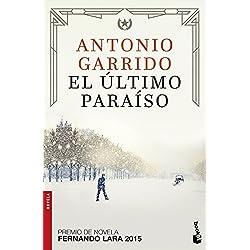 El último paraíso (Novela y Relatos) Premio Fernando Lara 2015