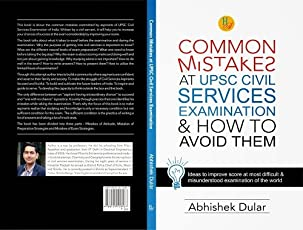 Common Mistakes At UPSC Civil Services Examination & How to Avoid Them