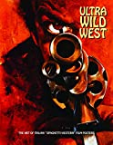 Ultra Wild West - The Art of Italian