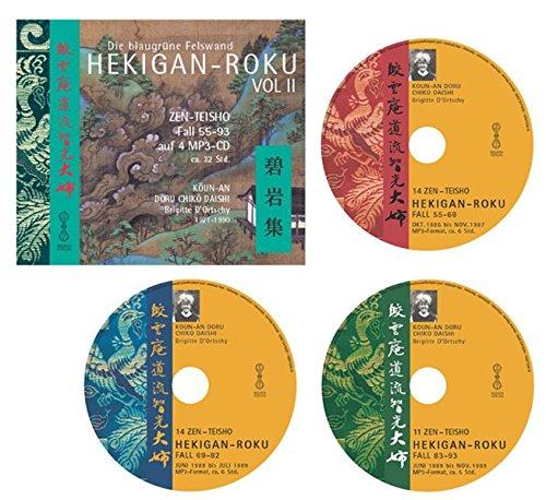 HEKIGAN-ROKU VOL. II Fall 55-100 - 39 Zen-Teisho und 7 Koan-Texte auf 3 MP3-CDs: Die Blaugrüne Felswand