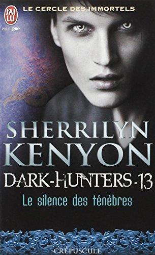 Le cercle des immortels, Tome 13 : Le silence des ténèbres