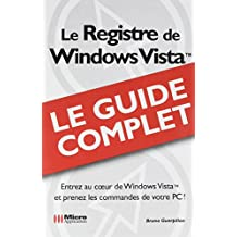 Le Registre de Windows Vista : Le guide complet