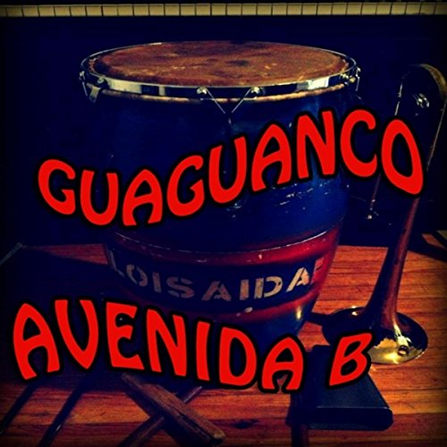 Guaguanco - Avenida B