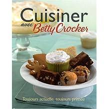 Cuisiner avec Betty Crocker