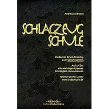 Andreas Schwarz: Schlagzeugschule Band 1