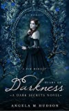 Heart of Darkness (Dark Secrets  Book 8) (English Edition)