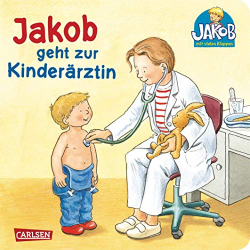 Jakob geht zur Kinderärztin (Kleiner Jakob) (Stethoskop-otoskop)