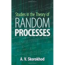 Studies in the Theory of Random Processes (Classics of Science, V. 6)