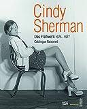 Cindy Sherman: Das Frühwerk 1975-1977  Catalogue Raisonné