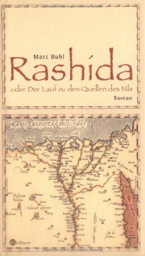 Rashida oder Der Lauf zu den Quellen des Nils: Roman