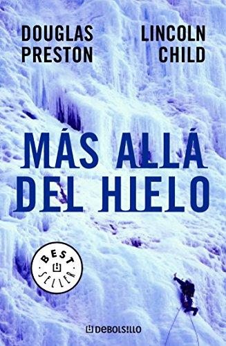 Más allá del hielo por Douglas Preston