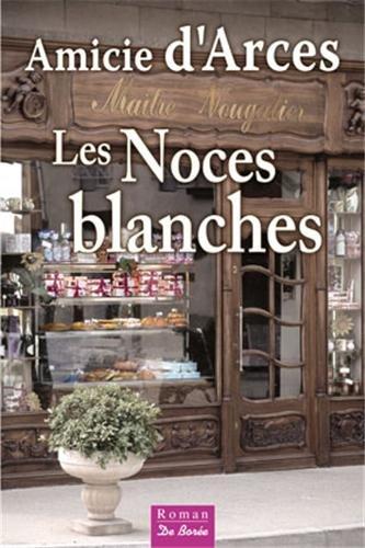 Noces Blanches (les)